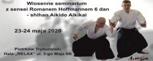 Wiosenny staż aikido - sensei Roman Hoffmann 6 dan - shihan aikikai - Piotrków Trybunalski @ ul. 3 Maja 6b wjazd i parking od ul. Batorego | Piotrków Trybunalski | województwo łódzkie | Polska