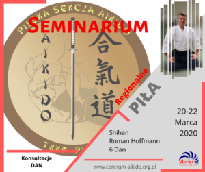 Seminarium Regionalne 21-22.03 - Piła - Shihan Roman Hoffmann @ ul. Grabowa 18 | wielkopolskie | Polska